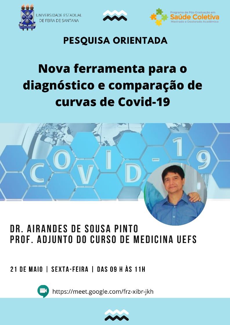 """Prof Dr. Airandes Pinto """"Nova ferramenta para o diagnóstico e comparação de curvas de Covid-19"""""""